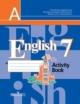Английский язык 7 кл. Рабочая тетрадь с online поддержкой